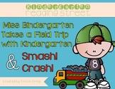 """Kindergarten Reading Street """"Miss Bindergarten"""" and """"Smash"""