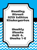 Kindergarten Reading Street Unit 4 Weeks 1-6 Overview