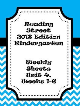 Kindergarten Reading Street Unit 4 Weeks 1-6 Overview
