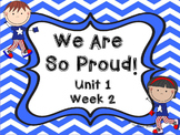 Kindergarten Reading Street We Are So Proud Unit 1 Week 2