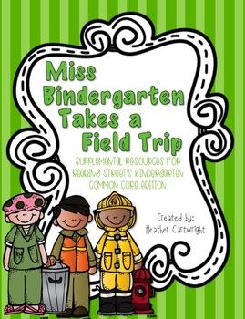 Kindergarten Reading Street's Miss Bindergarten Takes a Fi