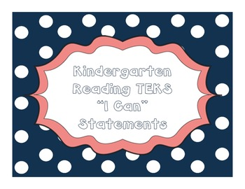 "Kindergarten Reading TEKS ""I Can"" Statements"