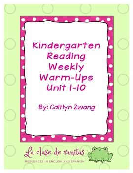 Kindergarten Reading Weekly Warm-Ups Unit 1-10