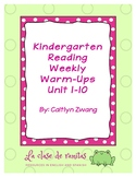 Kindergarten Reading Weekly Warm-Ups Unit 1-10
