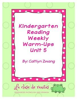 Kindergarten Reading Weekly Warm-Ups Unit 5