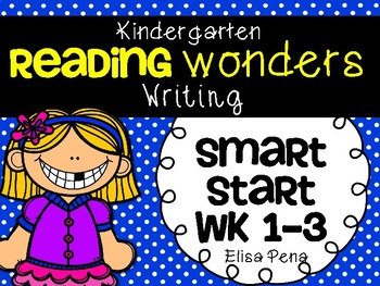 Kindergarten Reading Wonders Smart Start Writing Packet