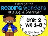 Kindergarten Reading Wonders Unit 2 Writing