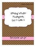 Kindergarten Reading Wonders Unit 3 Week 3