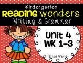 Kindergarten Reading Wonders Unit 4 Writing
