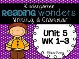 Kindergarten Reading Wonders Unit 5 Writing