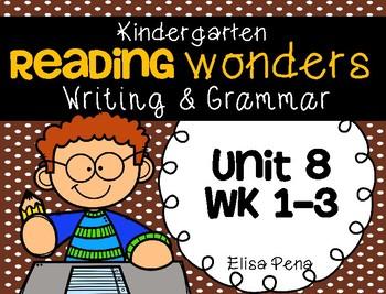 Kindergarten Reading Wonders Unit 8 Writing