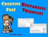 Kindergarten: Rectangles and Triangles!