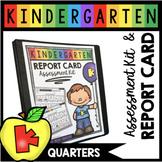 Kindergarten Assessment Kit Quarters - Report Card - Paren