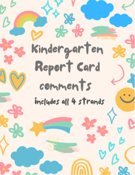 Kindergarten Report Card Comments - PACKAGE (All four strands)