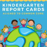 Kindergarten Report Cards Aligned to Common Core Standards