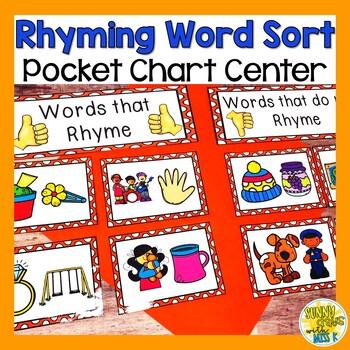 Kindergarten Rhyming Center - Rhyming Pocket Chart Sort - Literacy Center