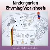 Kindergarten Rhyming Worksheets-Google Slides Included!