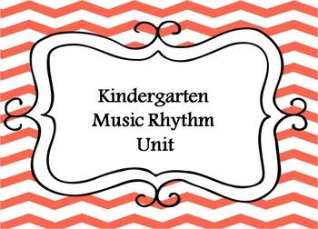 Kindergarten Music- Rhythm Unit