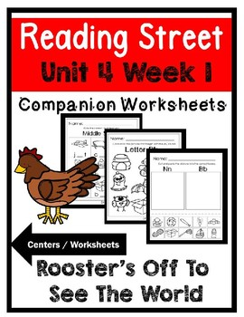 Kindergarten. Rooster's Off To See The World. Unit 4 Week 1 Reading Street