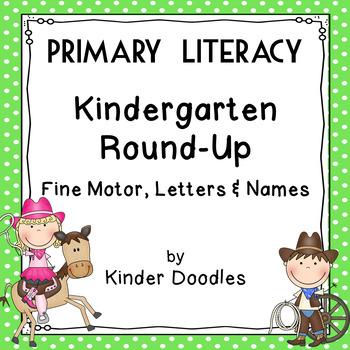 Kindergarten Round-Up Beginner  Literacy Skills Practice
