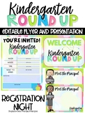 Kindergarten Round Up - Editable Flyer and Powerpoint for