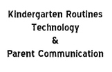 Kindergarten Routines and Home Communication