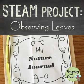 STEAM for Primary Grades- Observing Leaves with Nature Journals