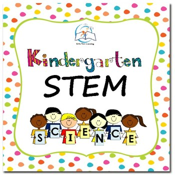 Kindergarten STEM | Kindergarten STEM Lessons and Activities