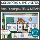 Kindergarten STEM and Social Skills for Goldilocks and the Three Bears