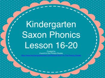 Kindergarten Saxon Phonics Lessons 16-20