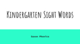 Kindergarten Saxon Sight Word Powerpoint for the Entire Year