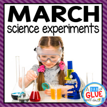 Kindergarten Science Experiments for March