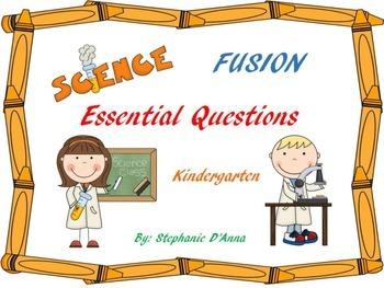 Kindergarten Science Fusion Essential Questions