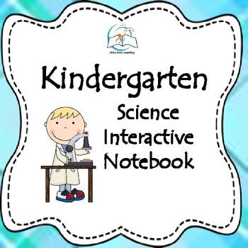 Kindergarten Science Interactive Notebook Bundle for the W