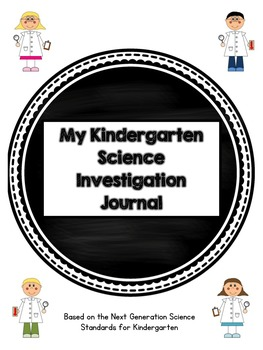 Kindergarten Science Journal: Next Generation Science Standards