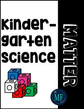 Kindergarten Science: Matter