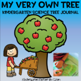 Kindergarten Science NO PREP Tree Journal - My Very Own Tree