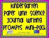 Kindergarten Science Paper Unit Journal with prompts