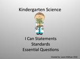 Kindergarten Science Standards, I Can Statements, and Esse