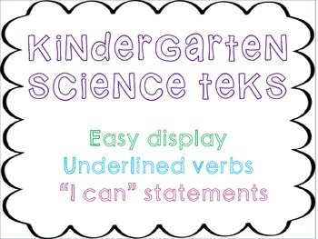 "Kindergarten Science TEKS ""I Can"" Statements"
