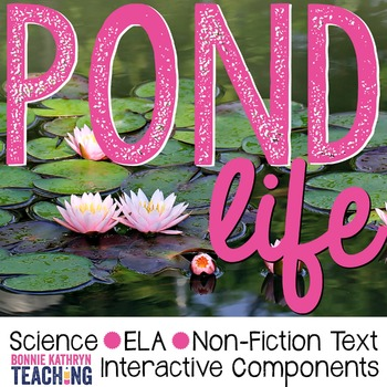 Kindergarten Science Unit: Pond Life