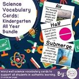 Kindergarten Science Vocabulary Cards: All Year Bundle
