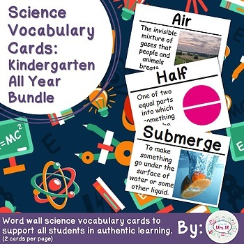 Kindergarten Science Vocabulary Cards: All Year Bundle (Large)