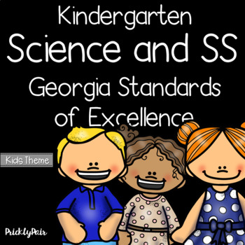 Kindergarten Science and SS GSE Georgia Standards of Excellence Posters -Kids