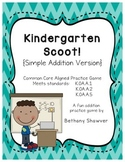 Kindergarten Scoot! Addition Version CC Aligned!