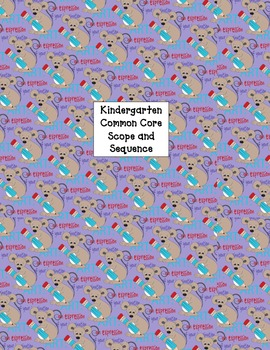 Kindergarten Scope and Sequence with Common Core