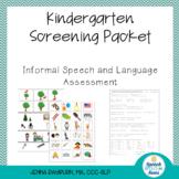 Kindergarten Screening Packet: Speech and Language Screener