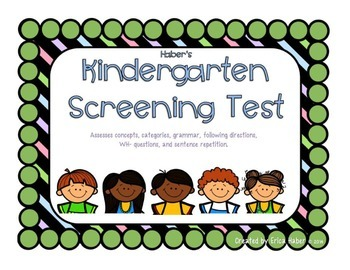 Kindergarten Screening Test for Language & Articulation