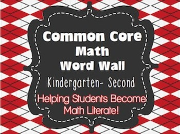 Kindergarten-Second Common Core Math Vocabulary Word Wall Cards