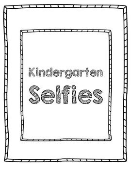 Kindergarten Selfies